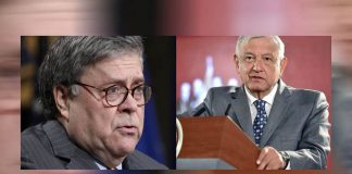 Lopez Obrador, en reunion con fiscal de EU, William Barr